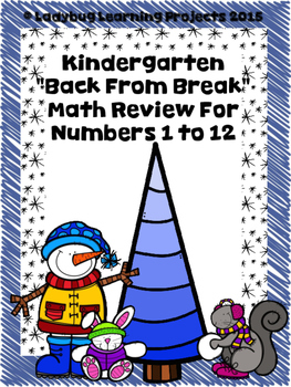 """January Kindergarten """"Back From Break"""" Math Review for Numbers 1-12"""