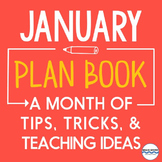 January Lesson Ideas, Tips, Tricks, and News for the entire month