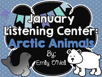 January Listening Center - Arctic Animals