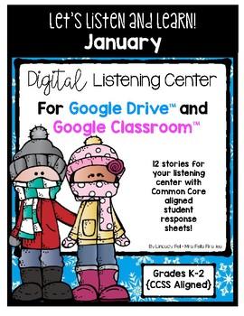 January Listening Center GOOGLE CLASSROOM EDITION