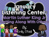 January Listening Center - Martin Luther King Jr. & Gettin