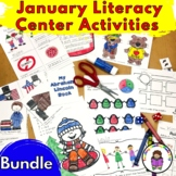 January Literacy Center Activities Bundle for Kindergarten