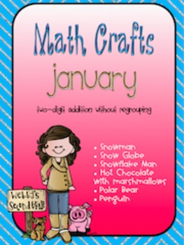 January MATH CRAFTS Adding Two-Digit Numbers without Regrouping