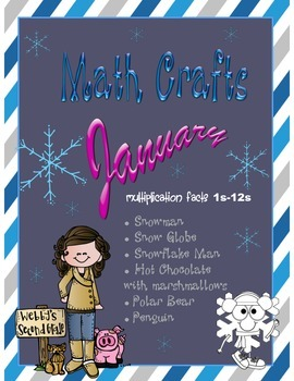 January MATH CRAFTS Multiplication Facts 1s-12s