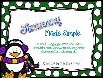 January Made Simple: No Prep Kindergarten Common Core Activites