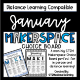 January Makerspace STEM Choice Board DISTANCE LEARNING