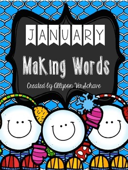 January Making Words