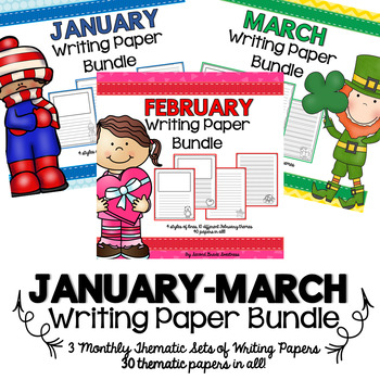 January-March Writing Paper BUNDLE