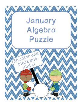 January Math Algebra Puzzle for the middle and high school classroom