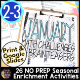 January Math Challenges & Brainteasers-Winter Themed Centers, FF & Extensions