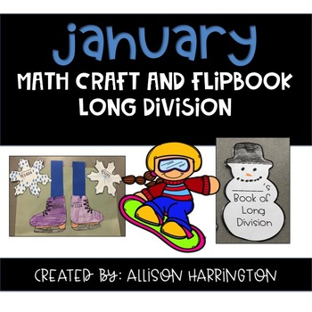 January Math Craft and Flip Book: Long Division