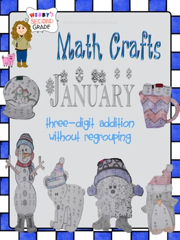 January Math Crafts Adding Three-Digit Numbers without Regrouping