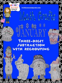 January Math Crafts Subtracting Three-Digit Numbers with R