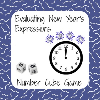 January Math - New Year's Number Cube Game - Evaluating Ex