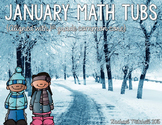January Math Tubs- Aligned with First Grade Common Core