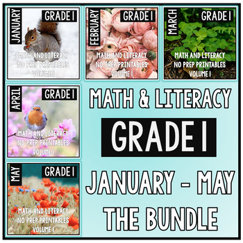 January - May BUNDLE First Grade Math and Literacy Printables NO PREP