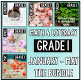 January - May BUNDLE First Grade Math and Literacy Printables NO PREP
