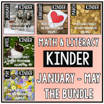 January - May BUNDLE Kindergarten Math and Literacy Printables NO PREP