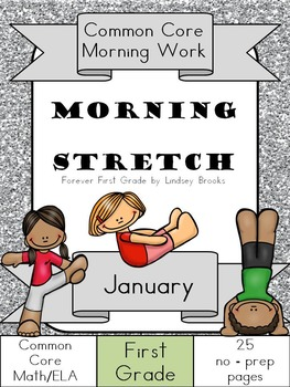 January Morning Work: First Grade Common Core Morning Stretch