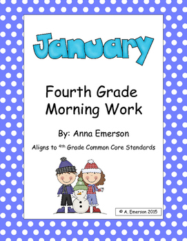 January Morning Work Fourth Grade Common Core Standards