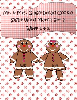 Mr. & Mrs. Gingerbread Cookie Sight Word Set 2 Literacy Center Week 1-2