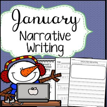 January Narrative Writing