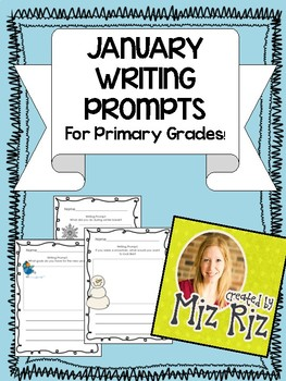 January Writing Prompts (Primary Grades!)