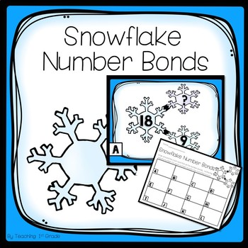 Snowflake Number Bonds- Write the Room