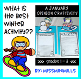 Opinion Writing Craftivity: What is the best winter activity?