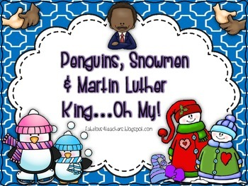 January Penguins, Snowmen, Martin Luther King Jr....Oh My!
