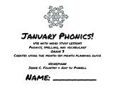 January Phonics/Word Study Heinemann (Fountas and Pinnell)