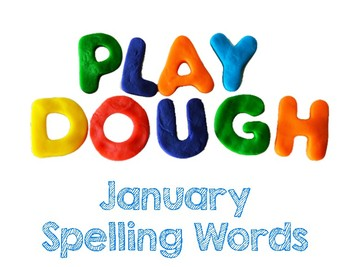 January Play Dough Spelling Words