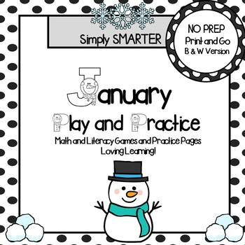January Play and Practice:  NO PREP Math and Literacy Games and Practice Pages