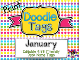 January Print Doodle Tags - Ink Friendly Editable Desk Name Tags