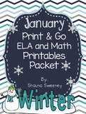 January Print & Go ELA and Math Printables
