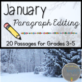 January Print & Go Paragraph Editing: 20 Passages for Grades 3-5
