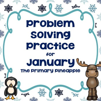January Problem Solving Practice