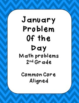 January Problem of the Day for 2nd Grade Common Core Aligned