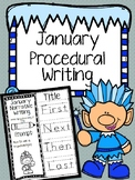 January Procedural Writing