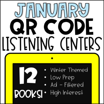 ☃ January QR Code Listening Center ☃