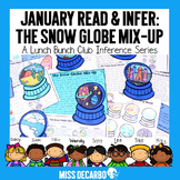 January Read and Infer: The Snow Globe Mix-Up