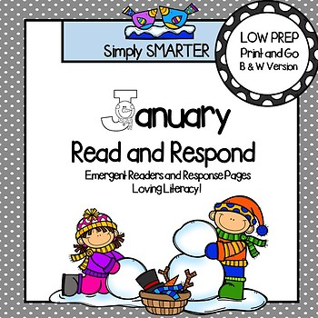 January Read and Respond:  January  Emergent Readers and Response Pages