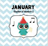 JANUARY Rhythm of Words K-2