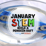 Build a Penguin Raft Winter STEM Activity + TpT Digital Distance Learning