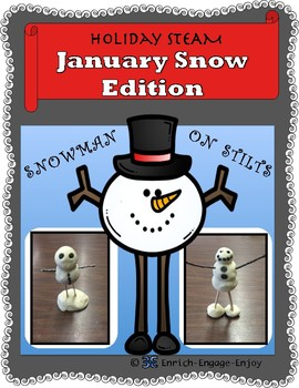 January STEM STEAM Challenge: Snowmen on Stilts