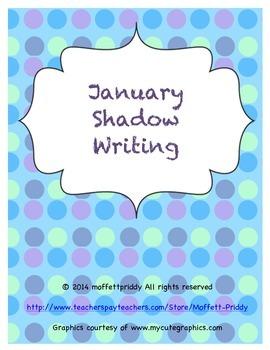 January Shadow Writing