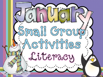 January Small Group Activities {8 Literacy}