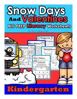 January Snow Days and February Valentines Day NOPREP Kindergarten Literacy Pack!