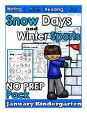 January Snow Days and Winter Sports NO PREP Kindergarten S