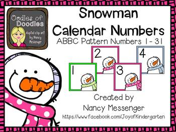 January Snowman Calendar Numbers w/ ABBC for Patterning Freebie